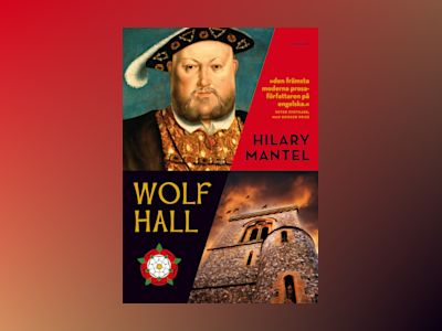 Wolf Hall av Hilary Mantel