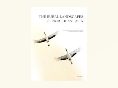 The rural landscapes of northeast Asia av Ingvar Backéus