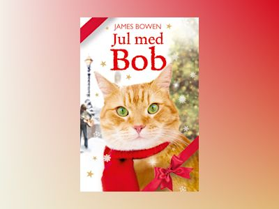 Jul med Bob av James Bowen
