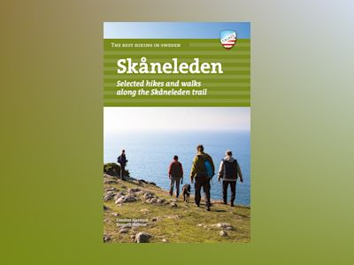 Skåneleden : selected hikes along the Skåneleden av Caroline Alesmark