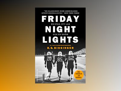 Friday night lights av H. G. Bissinger