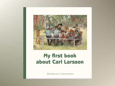 My first book about Carl Larsson av Susanne Hamilton