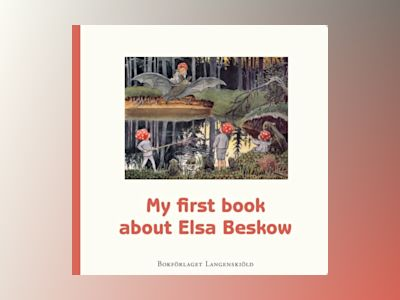 My first book about Elsa Beskow av Susanne Hamilton