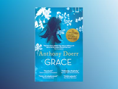 Grace av Anthony Doerr