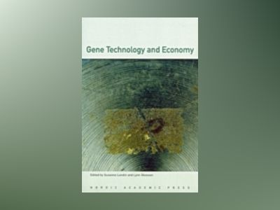 Gene Technology and Economy av Susanne Lundin