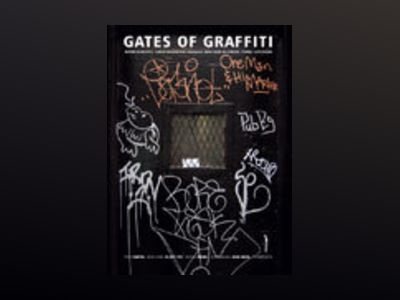 Gates of Graffiti av Malcolm Jacobson