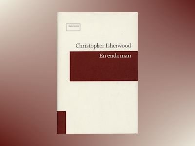 En enda man av Christopher Isherwood