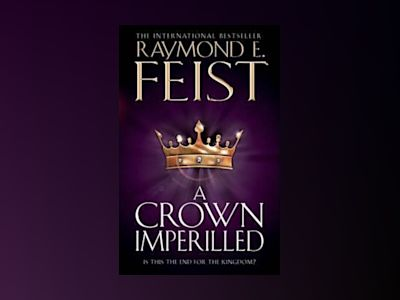 A Crown Imperilled av Raymond E. Feist