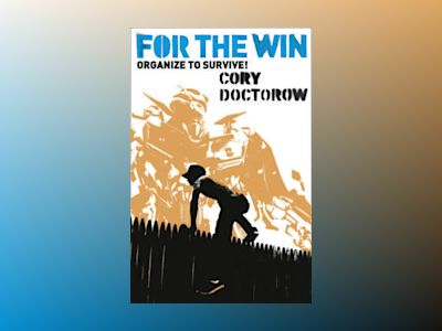 For the win av Cory Doctorow