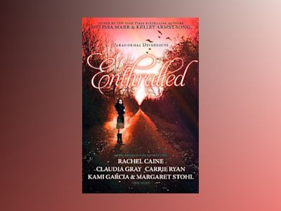 Enthralled: paranormal diversions av Melissa Marr