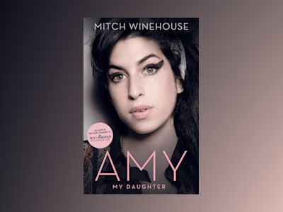 Amy, My Daughter av Mitch Winehouse