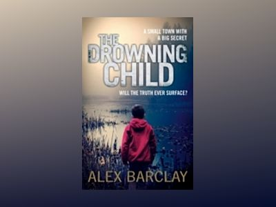 Drowning child av Alex Barclay