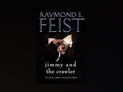 Jimmy and the Crawler av Raymond E. Feist