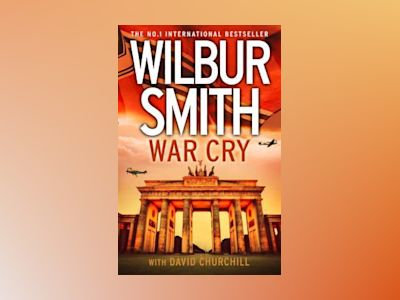 War cry av Wilbur Smith