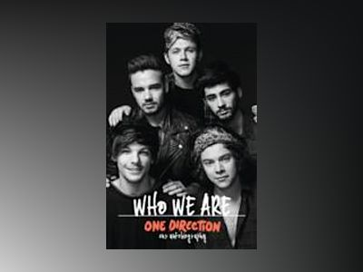 One Direction: Who We Are av One Direction