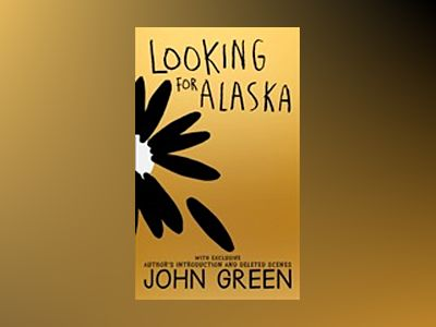 Looking For Alaska 10th Anniversary Edition av John Green
