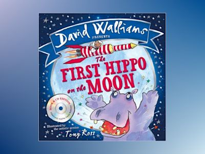 First hippo on the moon av David Walliams