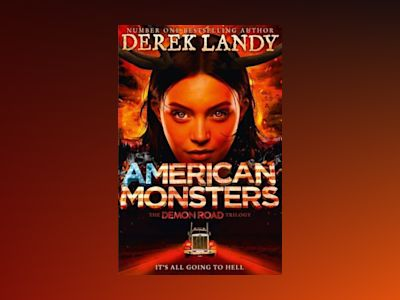 Amercian Monsters av Derek Landy