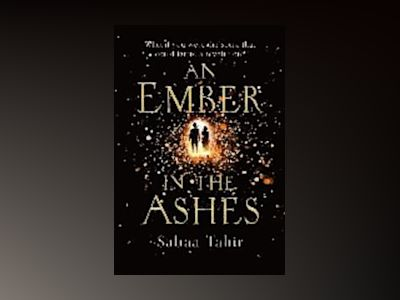 An Ember in the Ashes av Sabaa Tahir
