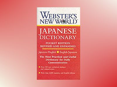 Webster's New WorldTM Japanese Dictionary , Pocket Edition Revised and Expa av Fujihiko Kaneda