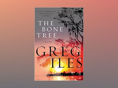 The Bone Tree av Greg Iles