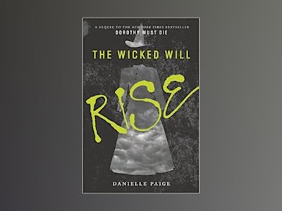 The Wicked Will Rise av Danielle Paige