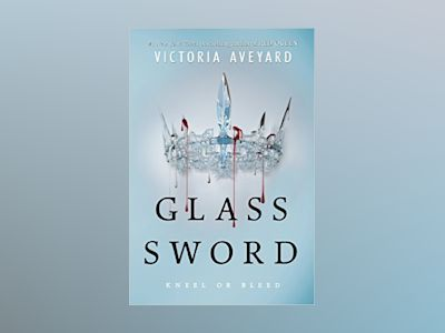 Glass Sword av Victoria Aveyard