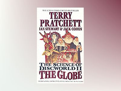 The Science of Discworld II: The Globe av Terry Pratchett