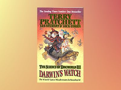 The Science of Discworld III: Darwin's watch av Terry Pratchett