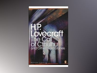 The call of Cthulhu and other weird stories av H. P. Lovecraft