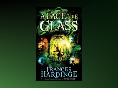 A Face Like Glass av Frances Hardinge