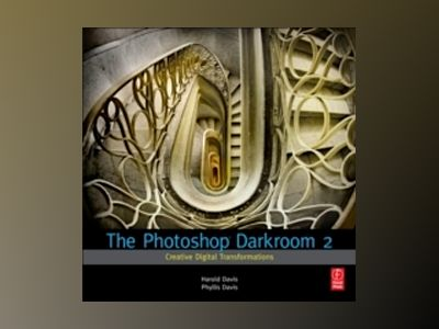 The Photoshop Darkroom 2 av Davis