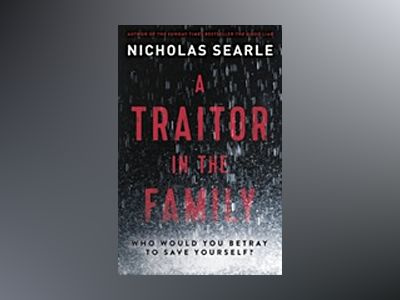 A Traitor in the Family av Nicholas Searle