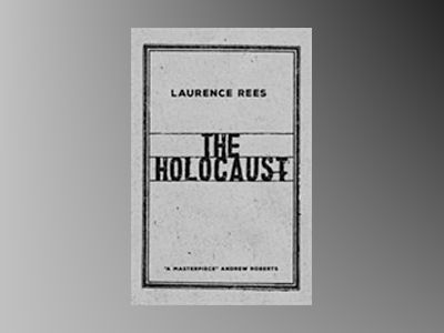 The Holocaust: A New History av Laurence Rees