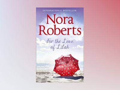 For the love of lilah av Nora Roberts