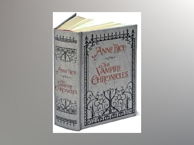 Vampire Chronicles Special Edition av Anne Rice