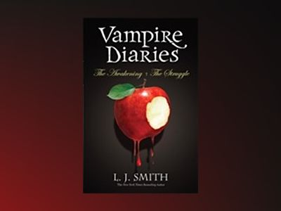 Vampire Diaries Vol. 1 (Books 1 & 2) av L. J. Smith