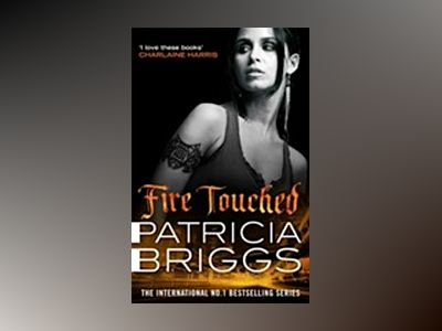 Fire Touched av Patricia Briggs
