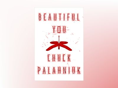 Beautiful You av Chuck Palahniuk