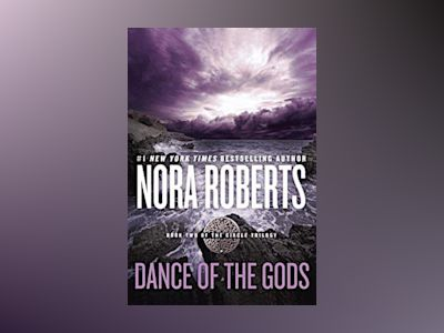 Dance of the Gods av Nora Roberts