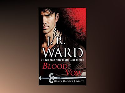 Blood Vow av J.R. Ward