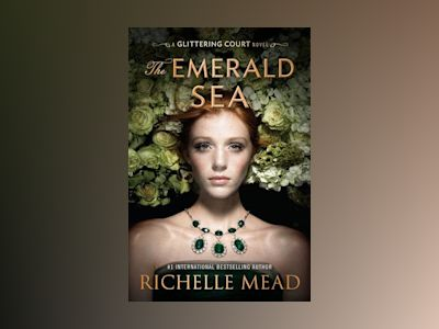 The Emerald Sea av Richelle Mead