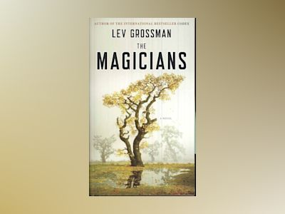 The Magicians av Lev Grossman
