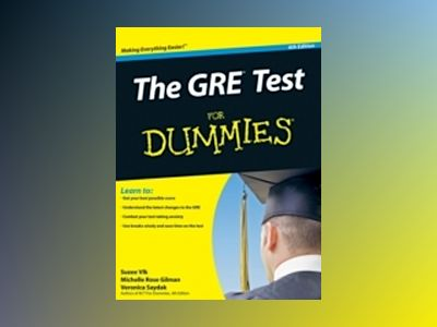 The GRE Test For Dummies, 6th Edition av Suzee Vlk