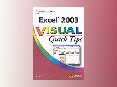Excel 2003 Visual Quick Tips av David Peal
