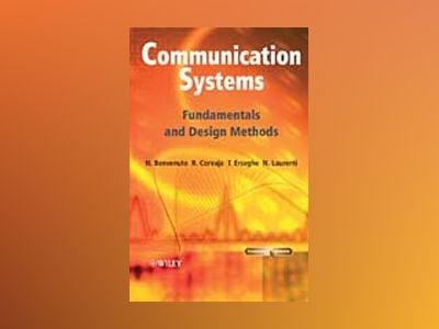 Communication Systems: Fundamentals and Design Methods av Nevio Benvenuto