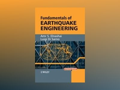 Fundamentals of Earthquake Engineering av Amr Elnashai