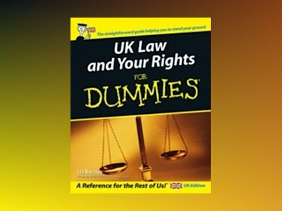 UK Law and Your Rights For Dummies av Liz Barclay