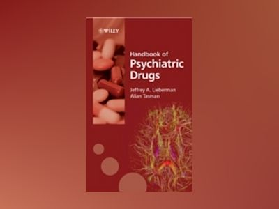 Handbook of Psychiatric Drugs av Jeffrey A. Lieberman