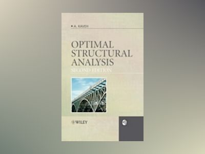 Optimal Structural Analysis, 2nd Edition av Ali Kaveh